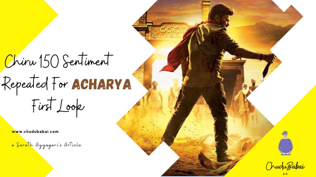 Acharya First Look