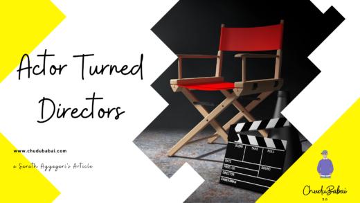 Actor Turned Directors
